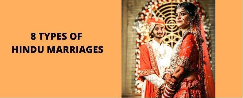 Different types of marriages in India